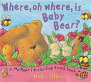 Where, Oh where is Baby Bear?