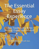 The Essential Essay Experience