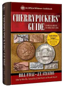 Cherrypickers  Guide to Rare Die Varieties of United States Coins  Volume I  Sixth Edition
