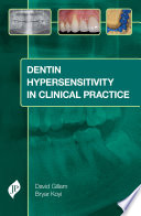 Dentin Hypersensitivity in Clinical Practice