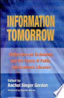 Information Tomorrow