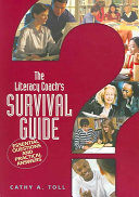 The Literacy Coach s Survival Guide