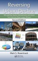 Reversing Urban Decline