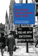 The British Garrison Berlin 1945 – 1994