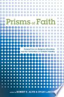 Prisms of Faith