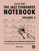 The Jazz Standards Notebook Vol  2   Guitar Tabs