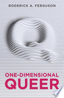 One Dimensional Queer
