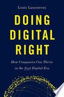 Doing Digital Right