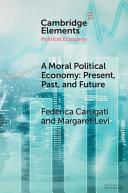 A Moral Political Economy