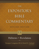 The Expositor S Bible Commentary Hebrews Revelation