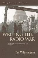 Writing the Radio War Pdf/ePub eBook
