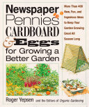 Newspaper, Pennies, Cardboard & Eggs--For Growing a Better Garden