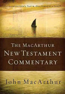 The MacArthur New Testament Commentary