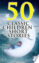 50 Classic Children Short Stories Book