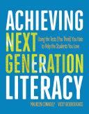 Achieving Next Generation Literacy