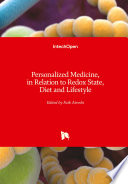 Personalized Medicine  in Relation to Redox State  Diet and Lifestyle