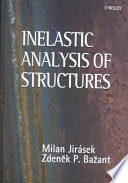 Inelastic Analysis of Structures Book