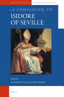 A Companion to Isidore of Seville
