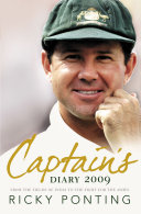Captain's Diary 2009: From the Fields of India to the Fight for the Ashes Pdf/ePub eBook