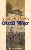 Thomas Wolfe s Civil War