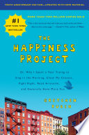 The Happiness Project  Tenth Anniversary Edition Book