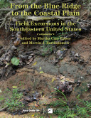 From the Blue Ridge to the Coastal Plain  Field Excursions in the Southeastern United States