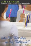 Who Put That Hair in My Toothbrush? Pdf/ePub eBook