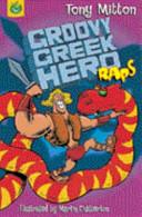 Groovy Greek Hero Raps