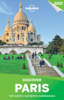 Lonely Planet Discover Paris 2017