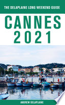 Cannes   The Delaplaine 2021 Long Weekend Guide Book