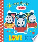 I Love Engines   Thomas   Friends