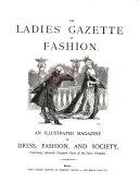 The Lady s Gazette of Fashion