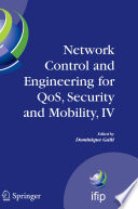 Network Control and Engineering for QoS  Security and Mobility  IV