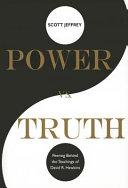 Power Vs. Truth