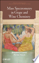 Mass Spectrometry In Grape And Wine Chemistry Book PDF