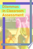 Dilemmas in Classroom Assessment