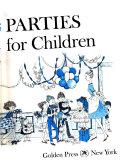 Betty Crocker s Parties for Children