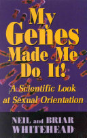 My Genes Made Me Do It  Book