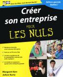 Créer son entreprise Pour les Nuls, version québecoise