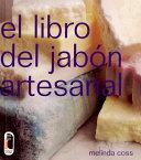 LIBRO DEL JABÓN ARTESANAL, EL (color)