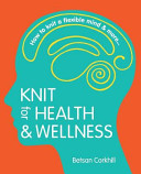 Knit for Health   Wellness Book PDF