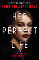 link to Her perfect life in the TCC library catalog
