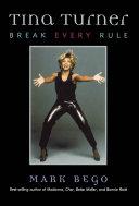 Tina Turner: Break Every Rule