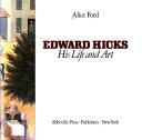 Edward Hicks His Life And Art