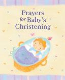 Prayers for Baby s Christening Book