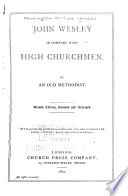 John Wesley in Company with High Churchmen Book PDF