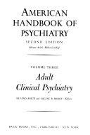 American Handbook of Psychiatry: Adult clinical psychiatry