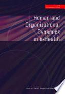 Human and Organizational Dynamics in E-health