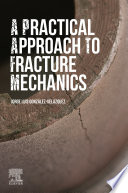 A Practical Approach to Fracture Mechanics Book