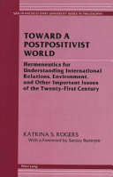 Toward a Postpositivist World